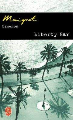 Simenon, Georges - Liberty Bar