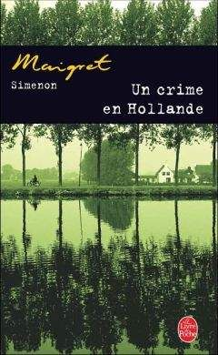Simenon, Georges - Un crime en Hollande